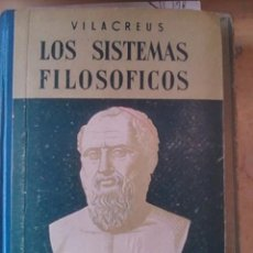 Libros de segunda mano: LOS SISTEMAS FILOSÓFICOS (BARCELONA, 1954). Lote 79119077