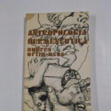 Libros de segunda mano: ANTROPOLOGIA HERMENEUTICA. PARA UNA FILOSOFÍA DEL LENGUAJE HOMBRE ACTUAL. ORTIZ-OSES, ANDRÉS. TDK13. Lote 79913621