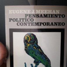 Libros de segunda mano: PENSAMIENTO POLITICO CONTMPORANEO, EUGENE MEEHAN, 1967. REVISTA DE OCCIDENTE. ENVIO 2.99€. Lote 80298213