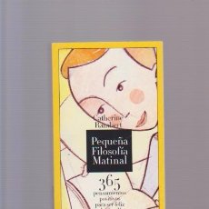 Libros de segunda mano: PEQUEÑA FILOSOFIA MATINAL - 365 PENSAMIENTOS POSITIVOS - ED. H. FILIPACCHI 2006. Lote 123756304