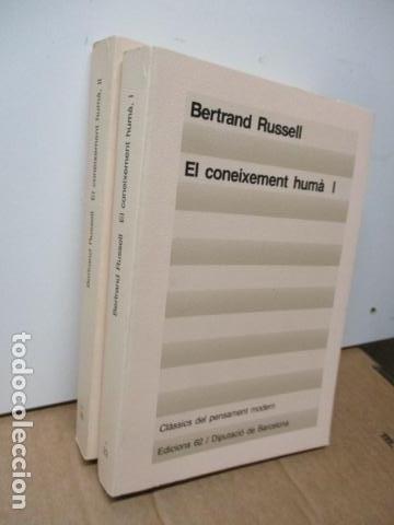 Libros de segunda mano: El coneixement humà I i II. Bertrand Russell Ed 62 Clàssics del pensament modern 23*-23** 1985 1a ed - Foto 2 - 81209972