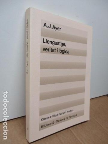 Libros de segunda mano: A. J. Ayer: Llenguatge, veritat i lògica (Traducció i pròleg de Josep-Lluís Blasco) - Foto 2 - 81218168