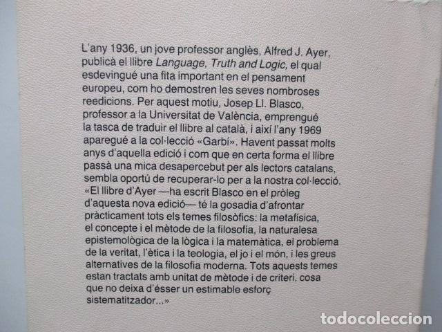 Libros de segunda mano: A. J. Ayer: Llenguatge, veritat i lògica (Traducció i pròleg de Josep-Lluís Blasco) - Foto 5 - 81218168