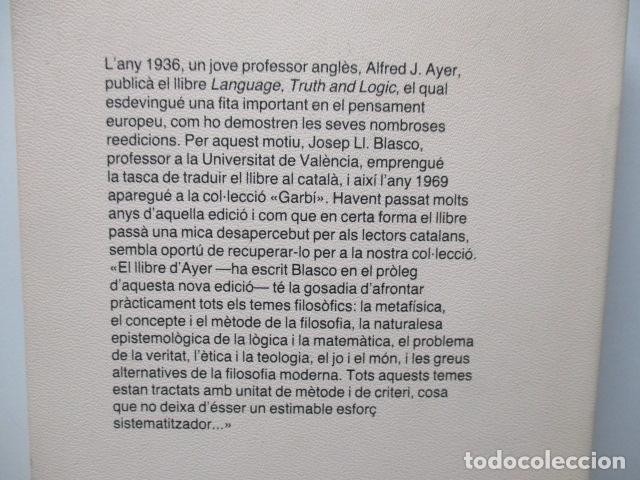 Libros de segunda mano: A. J. Ayer: Llenguatge, veritat i lògica (Traducció i pròleg de Josep-Lluís Blasco) - Foto 5 - 81219964