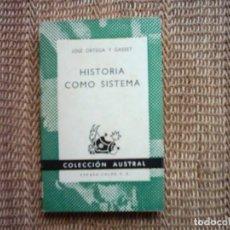 Libros de segunda mano: JOSÉ ORTEGA Y GASSET. HISTORIA COMO SISTEMA. 1971.. Lote 82780328