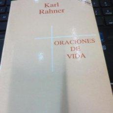 Libros de segunda mano: ORACIONES DE VIDA KARL RAHNER AÑO 1989. Lote 109349163