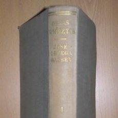 Libros de segunda mano: ORTEGA Y GASSET, JOSÉ: OBRAS COMPLETAS TOMO I ( 1902-1916). REVISTA DE OCCIDENTE 1950. Lote 83821032