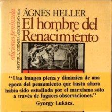 Libros de segunda mano: AGNES HELLER : EL HOMBRE DEL RENACIMIENTO (PENÍNSULA, 1980). Lote 84839848