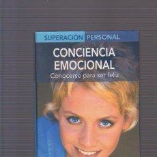 Libros de segunda mano: CONCIENCIA EMOCIONAL - AUTOAYUDA - MARIANO GONZALEZ - EDIMAT EDITORIAL 2003. Lote 85108760