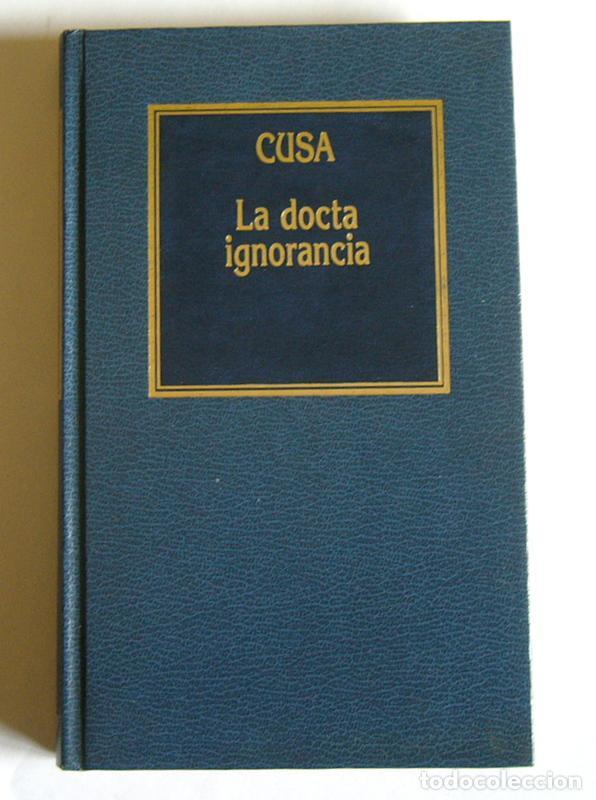 LA DOCTA IGNORANCIA - NICOLAS CUSA (Libros de Segunda Mano - Pensamiento - Filosofía)
