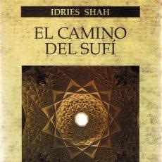 Libros de segunda mano: EL CAMINO DEL SUFÍ IDRIES SHAH. Lote 86083392