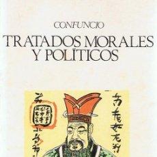 Libros de segunda mano: TRATADOS MORALES Y POLÍTICOS CONFUCIO. Lote 86092980