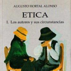 Libros de segunda mano: HORTAL ALONSO : ÉTICA 1 - LOS AUTORES Y SUS CIRCUNSTANCIAS (UPCO, 1994). Lote 86120672
