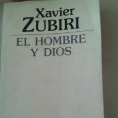 Libros de segunda mano: EL HOMBRE Y DIOS. XAVIER ZUBIRI. Lote 86710596