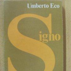 Libros de segunda mano: SIGNO / UMBERTO ECO / 1980. Lote 86835144