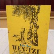 Libros de segunda mano: LAO TSE: WEN-TZU. LA COMPRENSIÓN DE LOS MISTERIOS DEL TAO. Lote 87144900