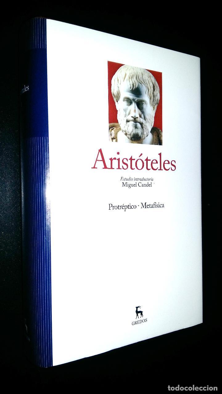 ARISTOTELES / PROTREPTICO - METAFISICO / MIGUEL CANDEL (Libros de Segunda Mano - Pensamiento - Filosofía)