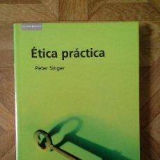 Libros de segunda mano: ETICA PRACTICA - PETER SINGER. Lote 89041176
