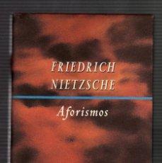 Libros de segunda mano: AFORISMOS POR FRIEDRICH NIETZSCHE (CÍRCULO DE LECTORES, 1999 · 206 PÁGINAS) . Lote 89215460