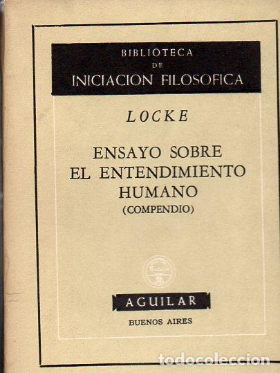LOCKE : ENSAYO SOBRE EL CONOCIMIENTO HUMANO -COMPENDIO (AGUILAR, 1961) (Libros de Segunda Mano - Pensamiento - Filosofía)