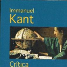Libros de segunda mano: IMMANUEL KANT, CRÍTICA DE LA RAZÓN PURA. TAURUS PENSAMIENTO, MADRID, 2010. Lote 89836804