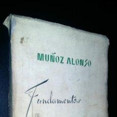 Libros de segunda mano: FUNDAMENTOS DE FILOSOFIA / MUÑOZ ALONSO. Lote 90354996