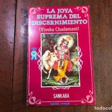 Libros de segunda mano: LA JOYA SUPREMA DEL DISCERNIMIENTO (VIVEKA CHUDAMANI) - SANKARA. Lote 90235023