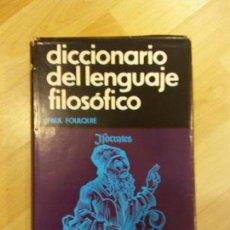 Gebrauchte Bücher - 'Diccionario del lenguaje filosófico'. Paul Foulquie - 90508880