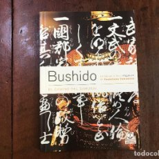 Libros de segunda mano: BUSHIDO. EL CAMINO DEL SAMURÁI - TSUNETOMO YAMAMOTO. Lote 90698600