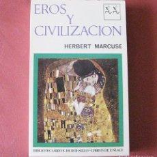 Libros de segunda mano: EROS Y CIVILIZACÍON - HERBERT MARCUSE - BIBLIOTECA BREVE - SEIX BARRAL 1968. Lote 92312260