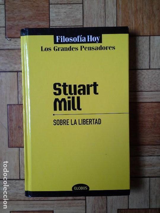 STUART MILL - SOBRE LA LIBERTAD (Libros de Segunda Mano - Pensamiento - Filosofía)
