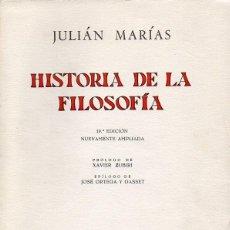 Libros de segunda mano: JULIÁN MARÍAS : HISTORIA DE LA FILOSOFÍA (REVISTA DE OCCIDENTE, 1966) 19ª EDICIÓN AMPLIADA. Lote 92789425