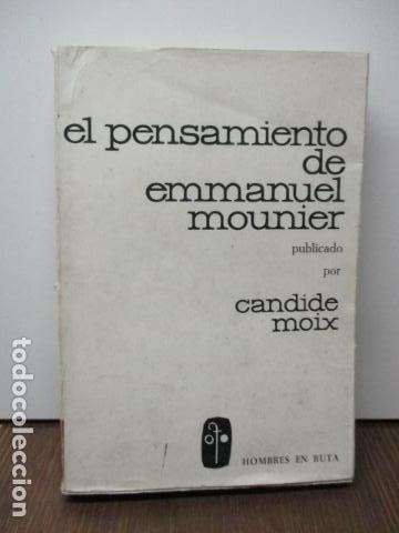 EL PENSAMIENTO DE EMMANUEL MOUNIER (BARCELONA, 1969) (Libros de Segunda Mano - Pensamiento - Filosofía)