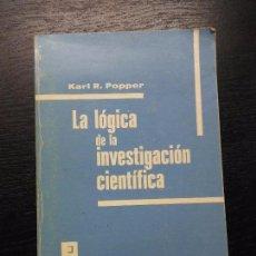 Libros de segunda mano: LA LOGICA DE LA INVESTIGACION CIENTIFICA, POPPER, KARL R., 1982. Lote 161376338