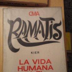 Libros de segunda mano: LA VIDA HUMANA Y EL ESPIRITU INMORTAL. Lote 93093875