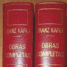 Libros de segunda mano: KAFKA- OBRAS COMPLETAS – 2 TOMOS. Lote 93154050
