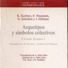 Libros de segunda mano: VS. AUTORES : ARQUETIPOS Y SÍMBOLOS COLECTIVOS - CÍRCULO ERANOS I (ANTHROPOS, 1994). Lote 93863715