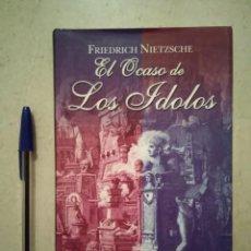 Gebrauchte Bücher - LIBRO - EL OCASO DE LOS ÍDOLOS - FILOSOFIA - FRIEDRICH NIETZSCHE - 95025335