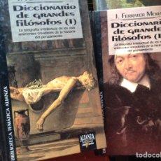 Libros de segunda mano: DICCIONARIO DE GRANDES FILÓSOFOS. JOSÉ FERRATER MORA. Lote 95322170