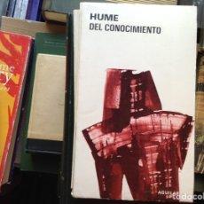 Libros de segunda mano: DEL CONOCIMIENTO. HUME. Lote 95322535