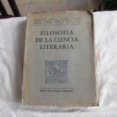 Libros de segunda mano: FILOSOFIA DE LA CIENCIA LITERARIA.E.ERMATINGER.SCHULTZ.GUMBEL,CYSARZ,PETERSEN.FONDO DE CULTURA ECONO. Lote 95430819
