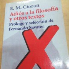 Libros de segunda mano: ADIÓS A LA FILOSOFÍA Y OTROS TEXTOS E. M. CIORAN EDIT ALIANZA AÑO 1998. Lote 95810835