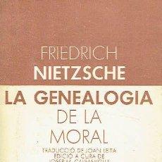 Libros de segunda mano: LA GENEALOGIA DE LA MORAL. FRIEDRICH NIETZSCHE.. Lote 95817551