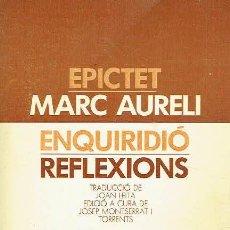 Libros de segunda mano: ENQUIRIDIÓ, D'EPÍCTET. REFLEXIONS, DE MARC AURELI.. Lote 95817731