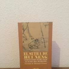 Libros de segunda mano: THOMAS CLEARY: EL SUTRA DE HUI NENG. Lote 123597986