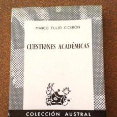Libros de segunda mano: CUESTIONES ACADÉMICAS DE MARCO TULIO CICERÓN (ESPASA-CALPE). Lote 96018263