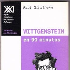 Libros de segunda mano: M - WITTGENSTEIN EN 90 MINUTOS - PAUL STRATHERN - SIGLO XXI 1998. Lote 96206527