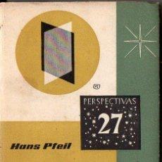 Libros de segunda mano: PFEIL : EL HUMANISMO ATEO DE LA ACTUALIDAD (FAX, 1962). Lote 96598103