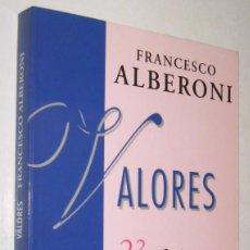 Libros de segunda mano: VALORES - FRANCISCO ALBERONI *. Lote 97278643