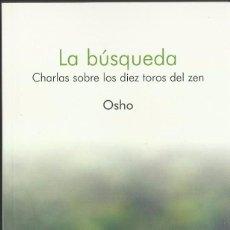Livros em segunda mão: LA BÚSQUEDA.. OSHO. BIBLIOTECA DEL BIENESTAR EMOCIONAL. PLANETA DE AGOSTINI, 2008. Lote 207292968